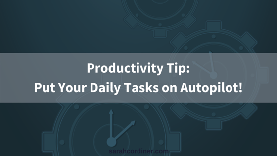 Productivity Tip: Automation