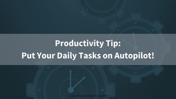 Productivity Tip: Automation