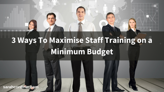 maximise staff training on a minimum budget