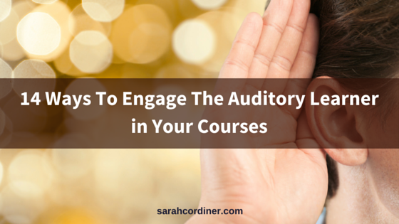 Ho To Engage Audio Learners