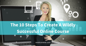 the-10-steps-to-create-a-wildly-successful-online-course