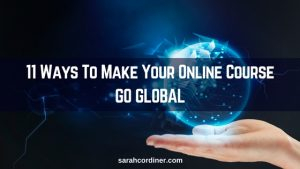 how to make your online course go global