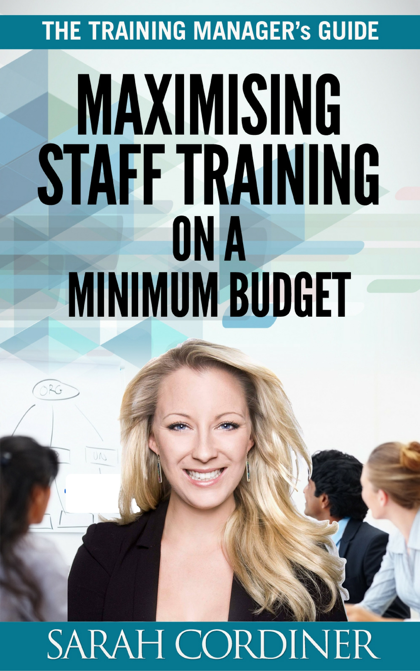 maximising staff training ona  minimum budget - book by sarah cordiner