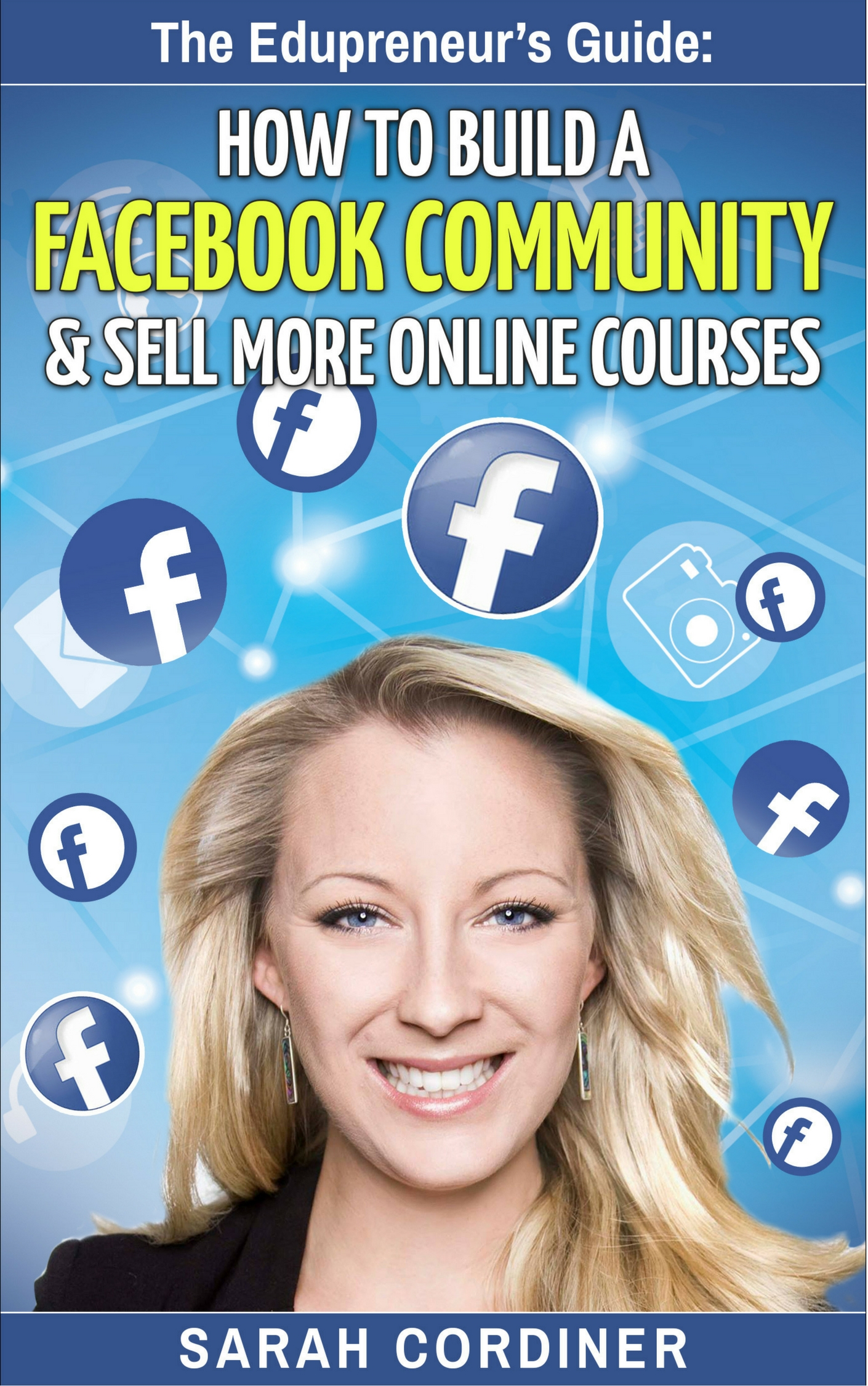 how to build a facebook community and sell more online courses - sarah cordiner