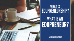 what is an edupreneur sarah cordiner