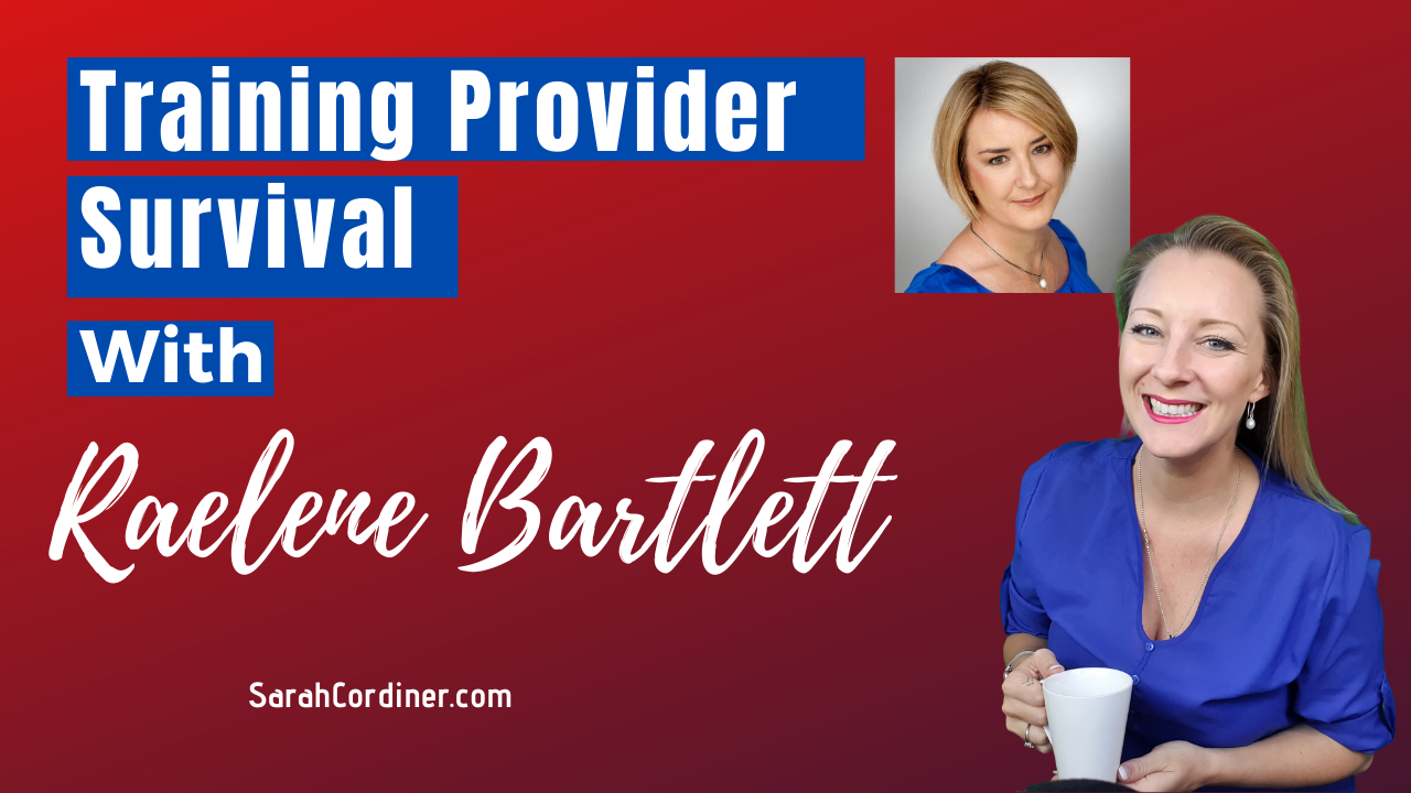 Training Provider Survival, an Interview With Raelene Bartlett