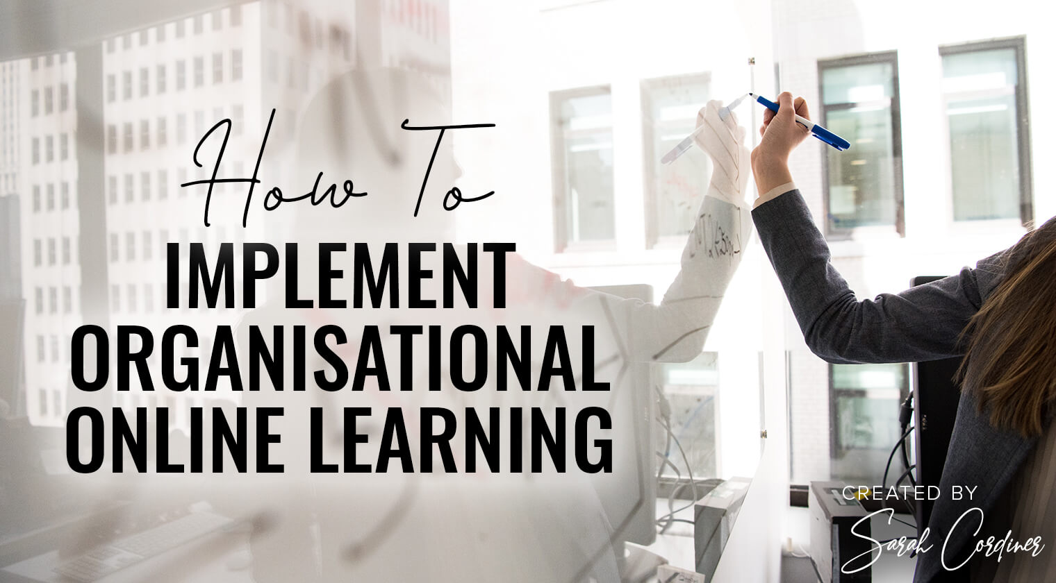 Implement Organisational Online Learning
