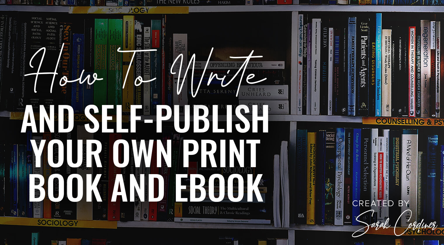 and Self-Publish Your Own Print Book and eBook
