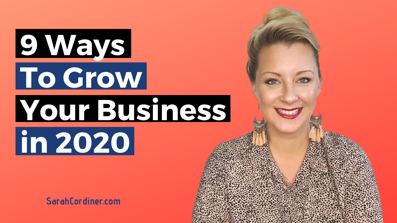 9 Ways To Grow Your Business in 2020