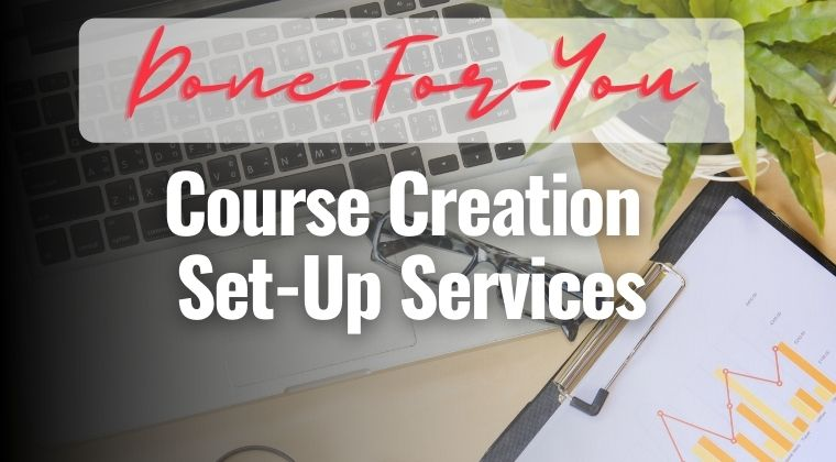 done for you course creation set up