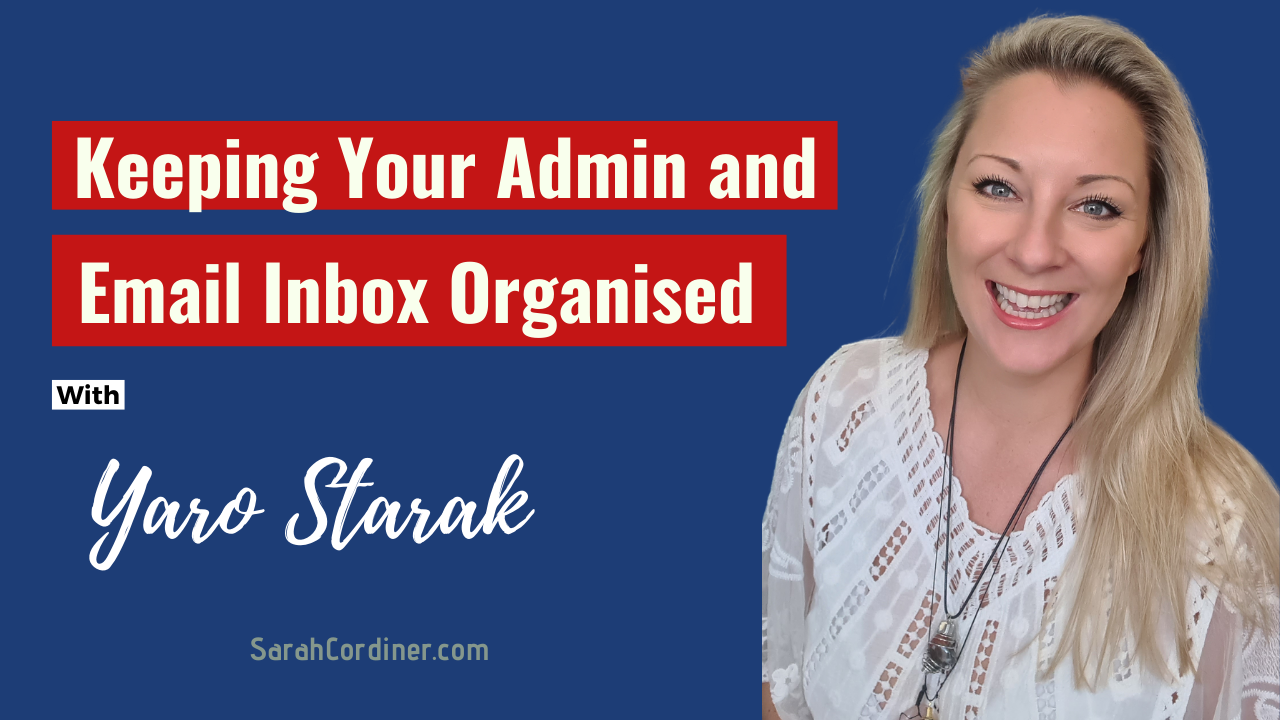 ep-41-keeping-your-admin-and-email-inbox-organised-with-yaro-starak